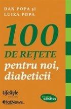 100 reţete pentru noi diabeticii
