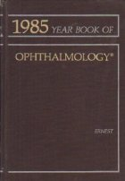1985 The Year Book of Ophthalmology