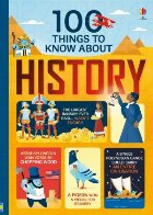 100 things know about history