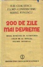 200 zile mai devreme Rolul