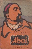 Abai, Volumul I (Roman-Epopee in doua volume distins cu premiul Lenin pe 1959)