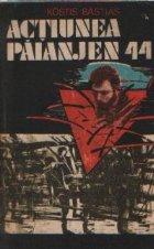 Actiunea Paianjen 44