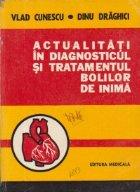 Actualitati in diagnosticul si tratamentul bolilor de  inima (1976)