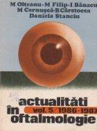 Actualitati in oftalmologie, Volumul 5/1986-1987
