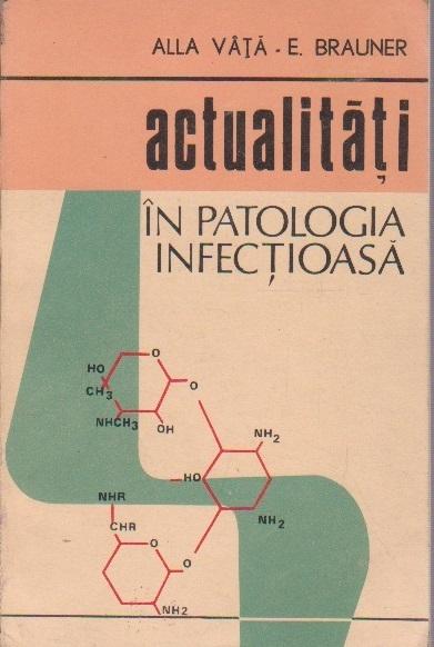 Actualitati in Patologia Infectioasa