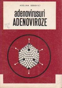 Adenovirusuri. Adenoviroze