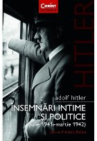 Adolf Hitler. Însemnări intime și politice (vol.1)