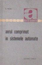 Aerul comprimat in sistemele automate