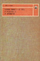Algebra binara a lui Boole si aplicatiile ei in informatica