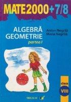Algebra. Geometrie, Clasa a VIII-a - Partea I
