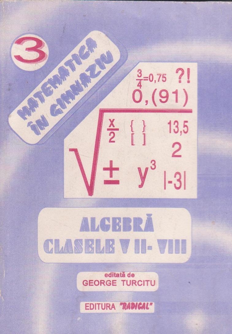 Algebra pentru clasele VII-VIII