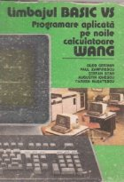 AMC 52-53 (Automatica. Management. Calculatoare) - Limbajul BASIC VS. Programare aplicata pe noile calculatoare WANG