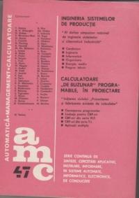 AMC 47. Ingineria sistemelor de productie. Calculatoare de buzunar programabile in proiectare