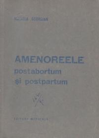 Amenoreele postabortum si postpartum