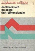 Analiza liniara pe spatii finit-dimensionale - Manual in probleme