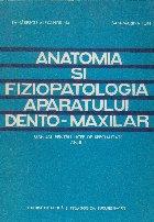 Anatomia si fiziopatologia aparatului dento-maxilar