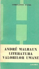 Andre Malraux - Literatura valorilor umane