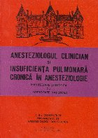 Anesteziologul clinician si insuficienta pulmonara cronica in anesteziologie