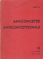 Anticonceptie. Anticonceptionale - Fiziologie, principii, metode, perspective