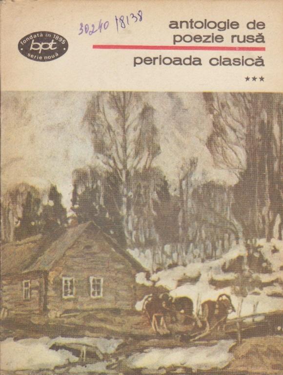 Antologie de poezie rusa, Volumul al III-lea - Perioada clasica