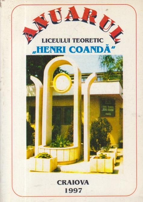 Anuarul Liceului Teoretic Henri Coanda - 1997