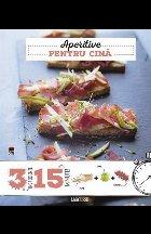 Aperitive pentru cina 3 ingrediente, 15 minute