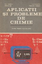 Aplicatii si probleme de chimie pentru treapta II-a de liceu