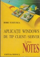 Aplicatii Windows de tip client / server  Lotus NOTES