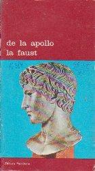 De la Apollo la Faust - Dialog intre Civilizatii, Dialog intre Generatii (Antologie)