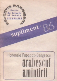 Arabescul amintirii (Revista de istorie si teorie literara, Supliment anual nr. 3/1986)