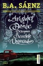 Aristotel şi Dante Descoperă Secretele Universului