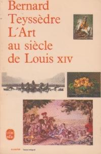 L art au siecle de Louis XIV