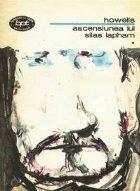 Ascensiunea lui Silas Lapham volumele