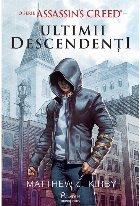 Assassin's Creed. Ultimii descendenți
