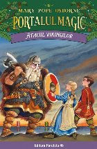 Atacul vikingilor. Portalul Magic nr. 15