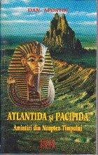 Atlantida si Pacifida - Amintiri din Noaptea Timpului