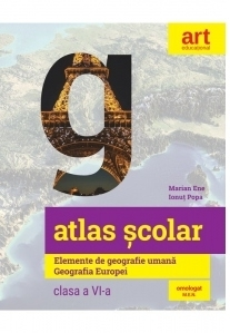 Atlas scolar. Elemente de geografie umana. Geografia Europei. Clasa a VI-a