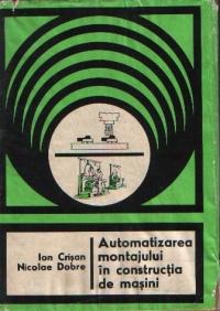 Automatizarea montajului in constructia de masini