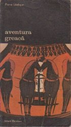 Aventura greaca, Volumul I