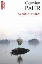 Aventuri solitare (ediţie de buzunar)