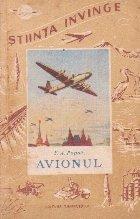Avionul (despre constructia si zborul lui)