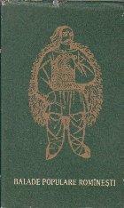 Balade Populare Rominesti, Volumul I (Editii critice de folclor - genuri, 1964)