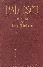 Balcescu - Poem de Eugen Jebeleanu