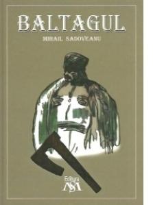 Baltagul (Colectia Sadoveanu)