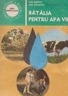 Batalia pentru apa vie