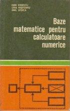 Baze matematice pentru calculatoare numerice