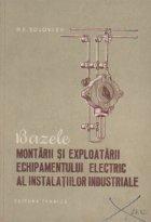 Bazele montarii si exploatarii echipamentului electric al instalatiilor industriale