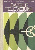 Bazele televiziunii - Manual pentru scoli postliceale