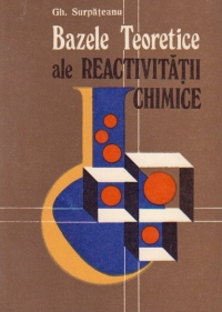 Bazele teoretice ale reactivitatii chimice