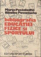 Bibliografia Educatiei Fizice si Sportului